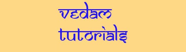 Vedam Tutorials